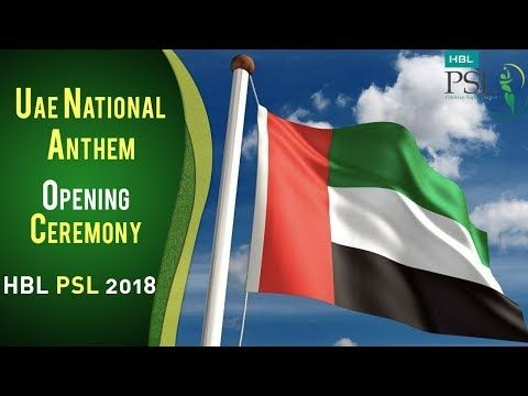 UAE National Anthem | Tribute | PSL Opening Ceremony 2018 | HBL PSL 2018 | PSL
