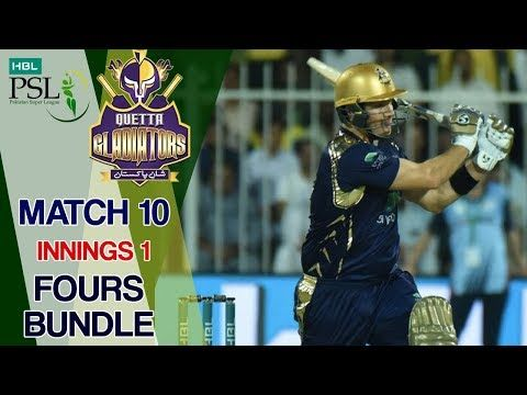Quetta Gladiators  Fours | Quetta Gladiators Vs Peshawar Zalmi | Match 10 | 1st Mar | HBL PSL 2018