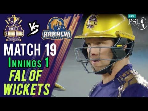 Quetta Gladiators | Fall Of Wickets | Quetta  Vs Karachi | Match 19 | 8 March | HBL PSL 2018