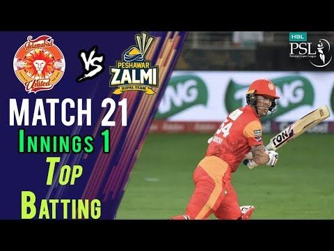 Islamabad United  Batting | Peshawar Zalmi Vs Islamabad United  | Match 21 | 9 March | HBL PSL 2018
