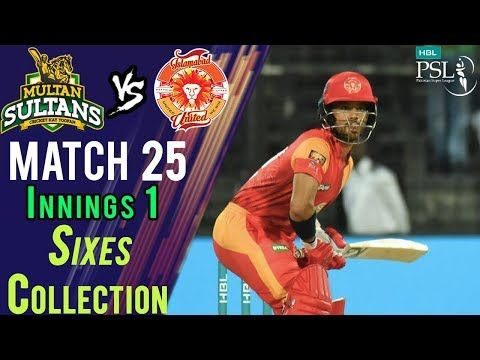 Islamabad United  Sixes | Multan Sultans Vs Islamabad United  | Match 25 | 13 March | HBL PSL 2018