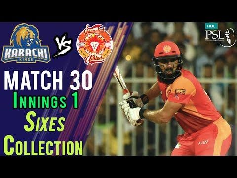 Islamabad United  Sixes | Karachi Kings Vs Islamabad United  | Match 30 | 16 March | HBL PSL 2018