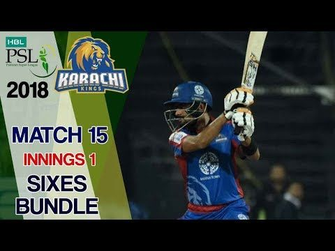 Karachi kings  Sixes | Karachi kings Vs Islamabad United  | Match 15 | 4th March | HBL PSL 2018