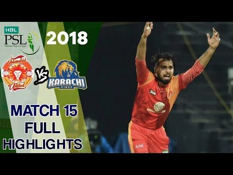 Full Highlights | Karachi kings Vs Islamabad United  | Match 15 | 4th March | HBL PSL 2018