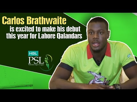 Carlos Brathwaite is excited to make his debut this year for Lahore Qalandars