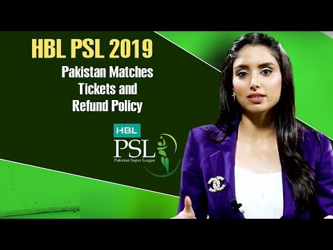 A guide on the HBL PSL 2019 Pakistan matches tickets and refund policy