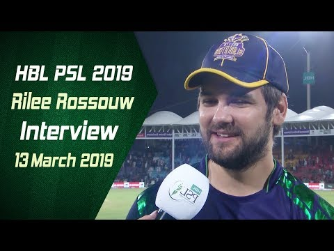 Rilee Rossouw Interview   13 March   HBL PSL 2019