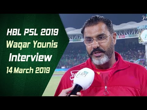 Waqar Younis Interview   14 March   HBL PSL 2019