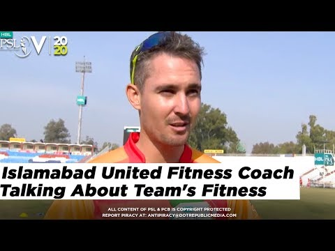 Islamabad United Fitness Coach Talking About Team's Fitness | HBL PSL 5 | 2020