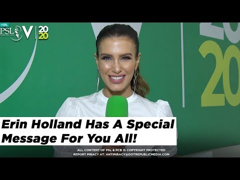 Erin Holland has a Special Message for you All ! | HBL PSL 2020