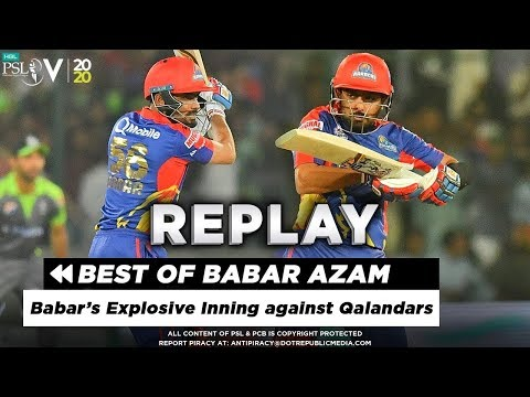Best of Babar Azam: Explosive Innings against Qalandars | HBL PSL 2020