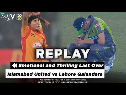 Emotional and Thrilling Last Over Match Between Lahore and Islamabad   HBL PSL 2020