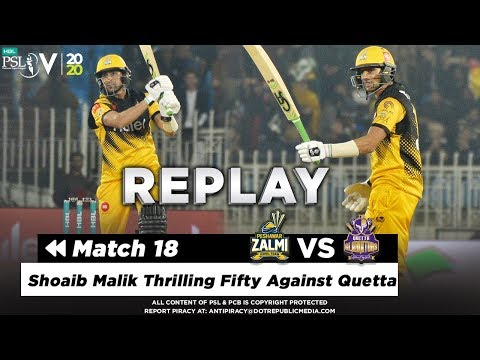 Shoaib Malik Thrilling Fifty Against Quetta | Peshawar Zalmi vs Quetta Gladiators | Match 18 | PSL 5