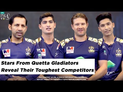 Stars from Quetta Gladiators reveal their toughest competitors | HBL PSL 2020
