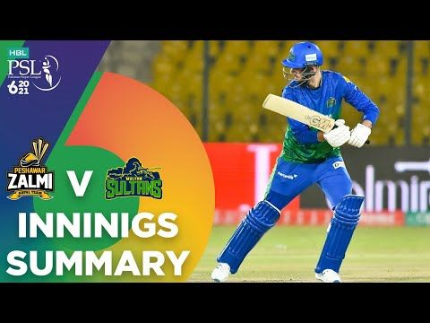 Innings Summary | Peshawar Zalmi vs Multan Sultans | Match 5 | HBL PSL 6 | MG2T